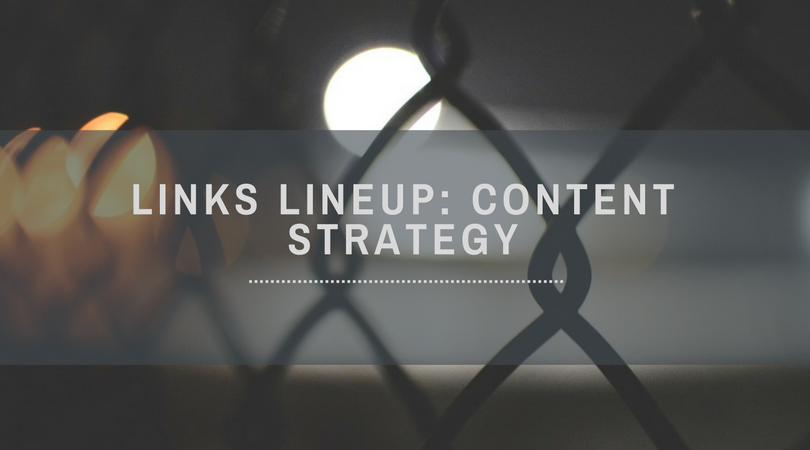 links lineup- content strategy