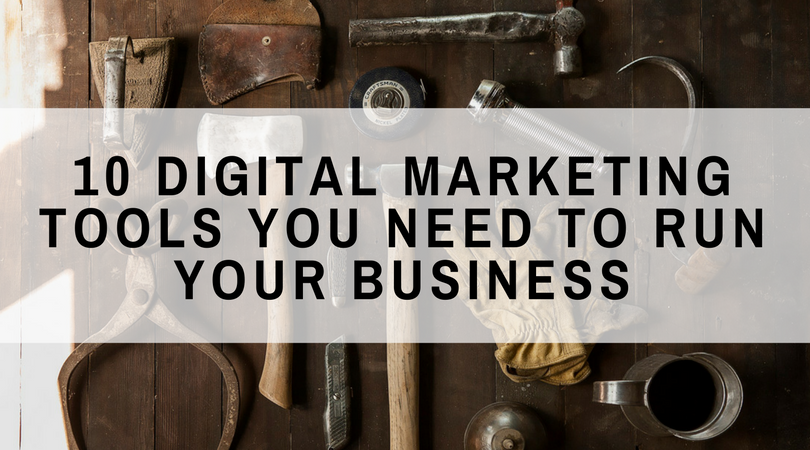 10 Digital Marketing Tools You Need to Run Your Business (Part 2) (1)